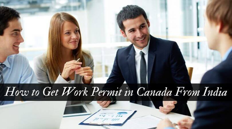 How to Get Work Permit in Canada From India